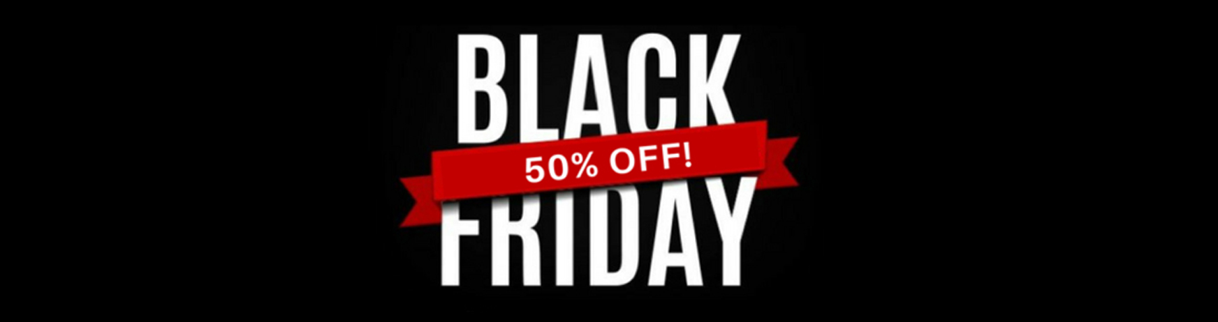 Black Friday -50% SALE